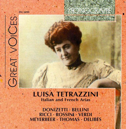 Great Voices: Luisa Tetrazzini