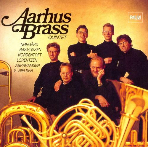 The Aarhus Brass Quintet Peforms Norgård, Rasmussen, Nordentoft and others