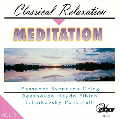 Meditation: Classical Relaxation, Vol. 2