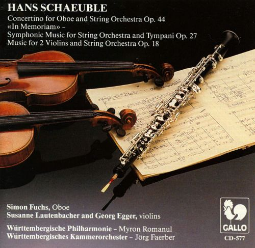 Hans Schaeuble: Concertino for Oboe and String Orchestra Op. 44