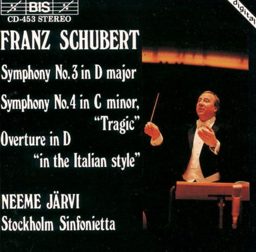 Schubert: Symphonies 3 & 4; Overture 'In the Italian Style', D590