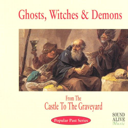 Ghosts, Witches & Demons
