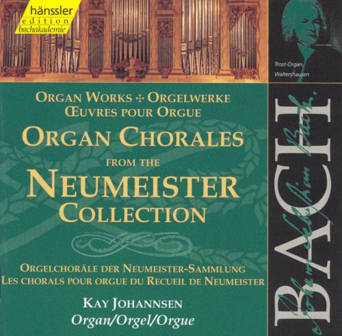 Bach: Organ Chorales from the Neumeister Collection