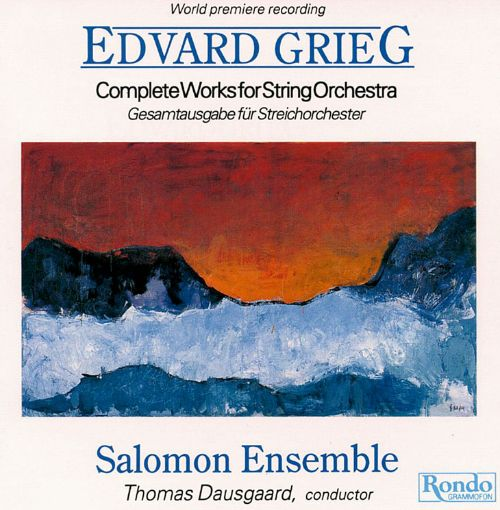 Grieg: Complete Works for String Orchestra