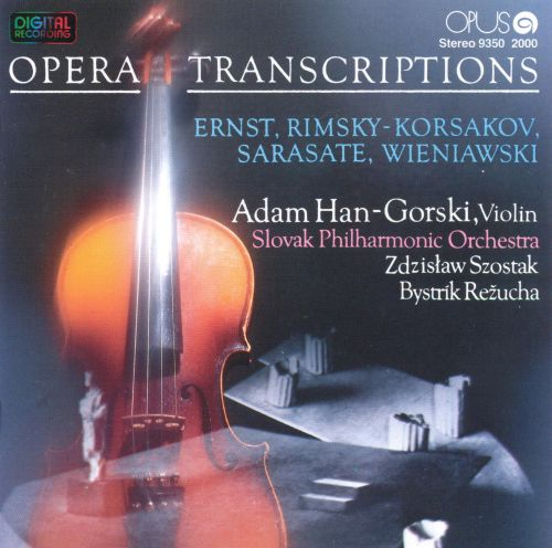 Opera Transcriptions for Violin