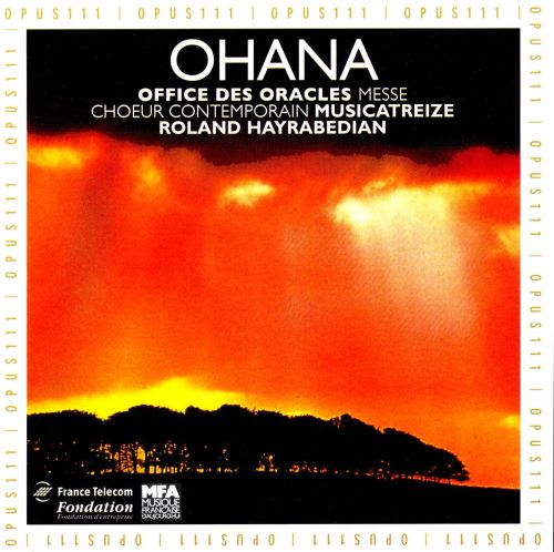 Ohana: Office des Oracles; Messe