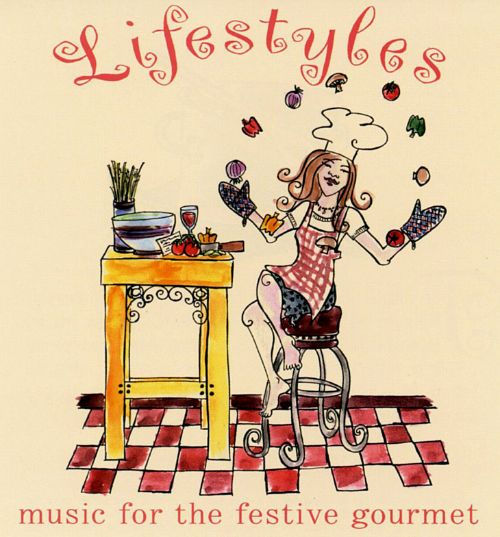 Lifestyles: Music for the Festive Gourmet
