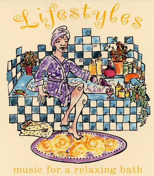 Lifestyles Music for Taking a Relaxing Bath