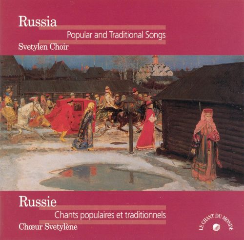 Russian Popular & Traditional Songs