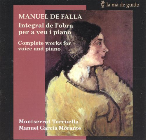 Manuel de Falla: Complete Works for Voice and Piano