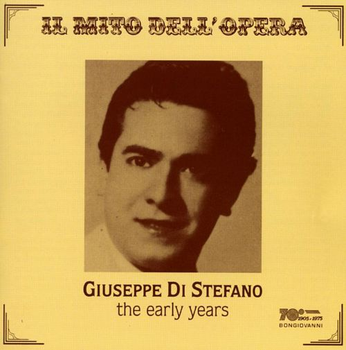 Giuseppe Di Stefano: The Early Years