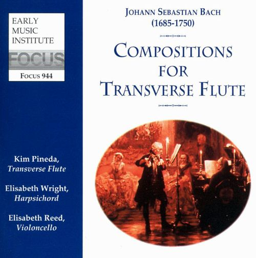 Bach: Compositions for Transverse Flute