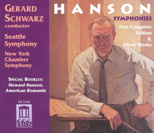 Howard Hanson: Complete Symphonies and Other Works (Box Set)
