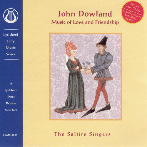 John Dowland: Music of Love and Friendship