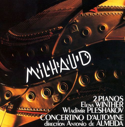 Milhaud: Works for 2 Pianos