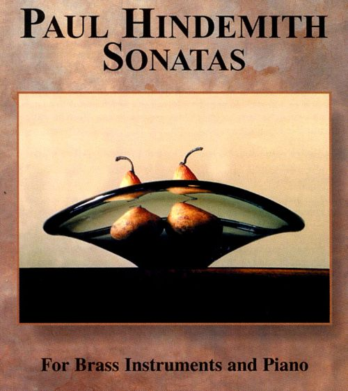 Hindemith: Sonatas for Brass
