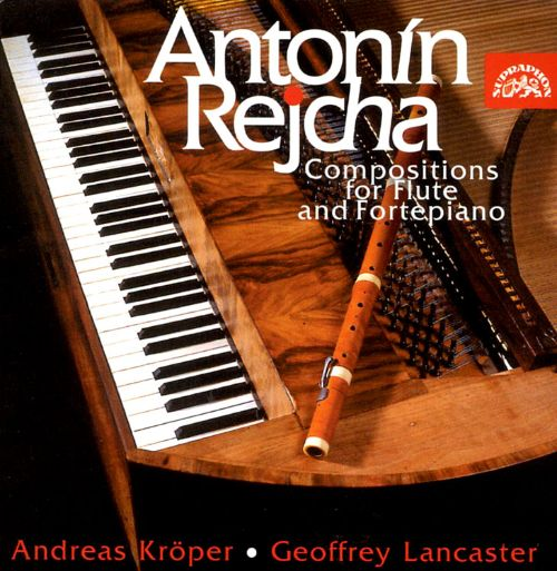 Rejcha: Compositions for Flute and Fortepiano