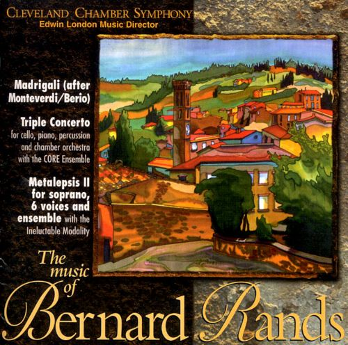 Music of Bernard Rands