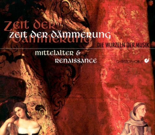 Time of the Dawn: Medieval & Renaissance Music