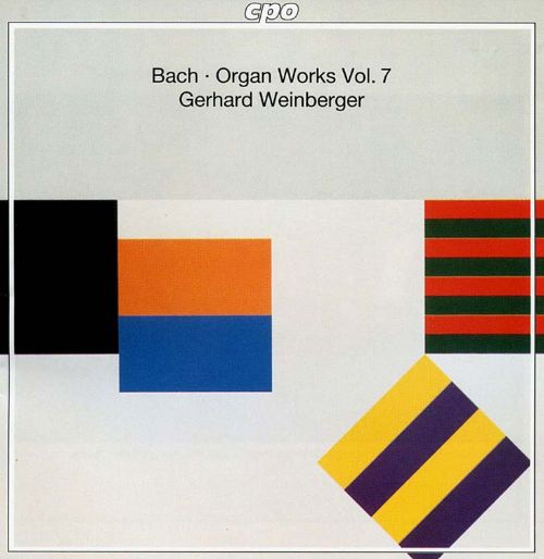 Bach: Organ Works, Vol. 7