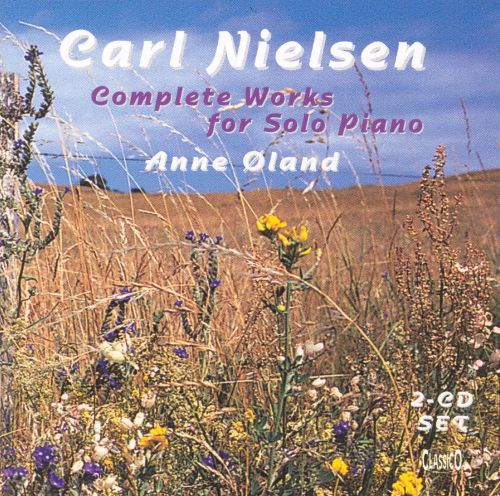 Carl Nielsen: Complete Works for Solo Piano