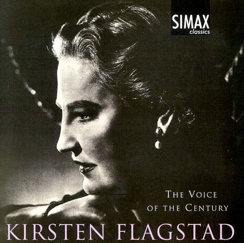 The Voice Of The Century: Kirsten Flagstad