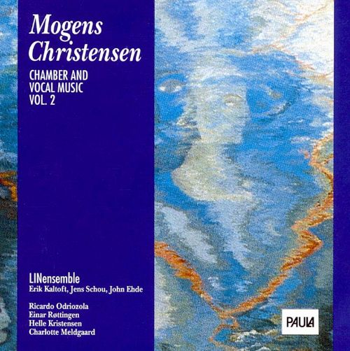 Mogens Christensen: Vocal and Chamber Music, Vol. 2