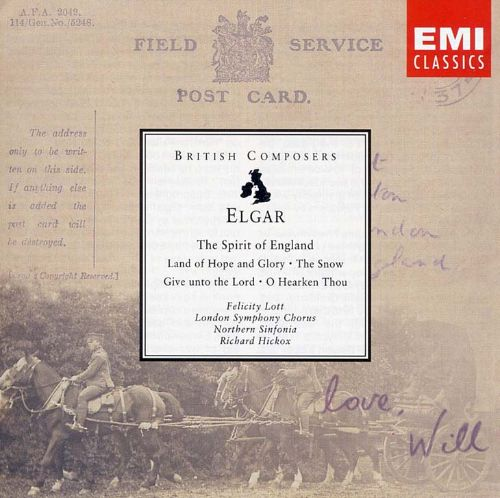 Elgar: Spirit of England; Land of Hope and Glory; The Snow