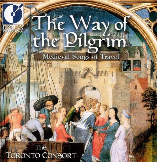 The Way of the Pilgrim: Medieval Songs of Travel