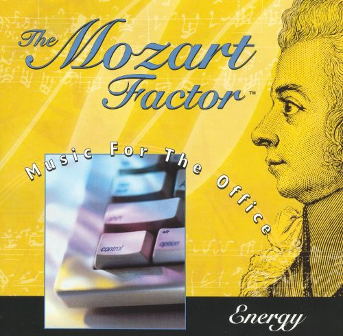 The Mozart Factor: Music for the Office, Energy