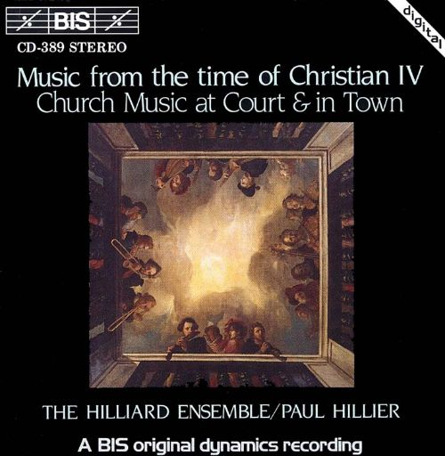 Music from the Time of Christian IV: Church Music at Court and in Town