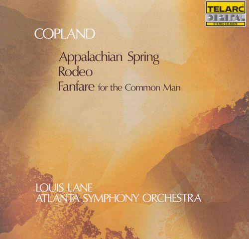 Copland: Appalachian Spring; Rodeo; Fanfare for the Common Man