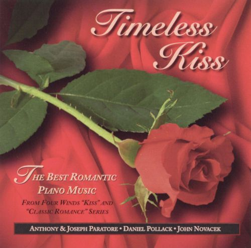 Timeless Kiss: The Best Romantic Piano Music