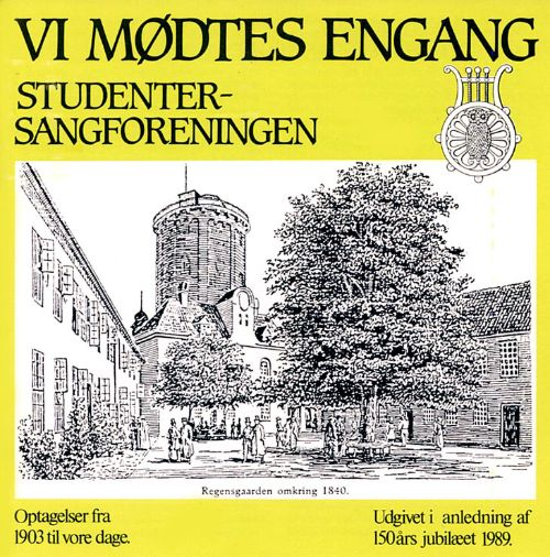 Vi mødtes engang: Danish Student Songs (Recordings from 1903 to the Present)