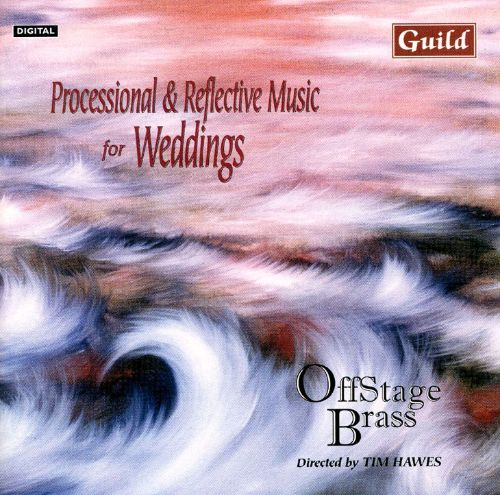 Processional & Reflective Music For Weddings