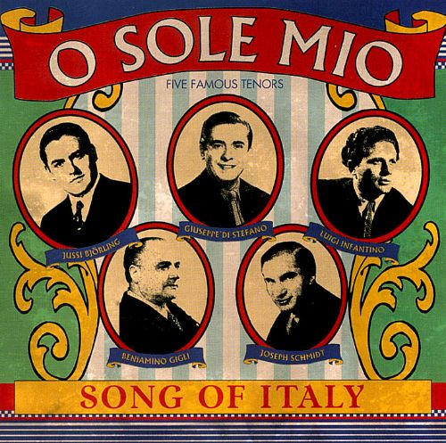 O Sole Mio: Five Famous Tenors