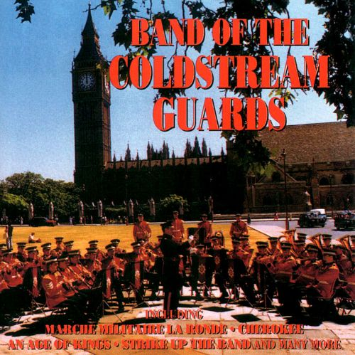 Band of the Coldstream Guards [St. Clair]