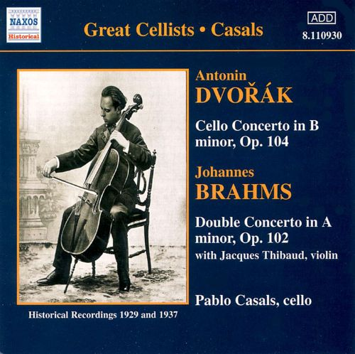Dvorák: Cello Concerto in B minor, Op. 104; Brahms: Double Concerto in A minor, Op. 102