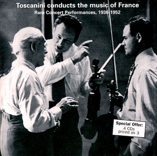 Toscanini Conducts the Music of France, Rare Concert Performances, 1936-52