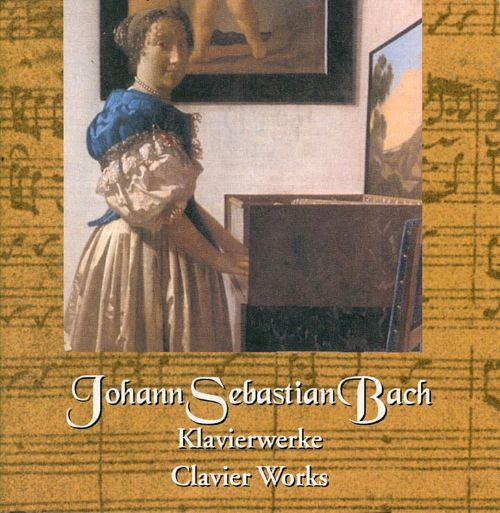 Bach: Well Tempered Clavier, Book 2 (Continued); Clavier Works