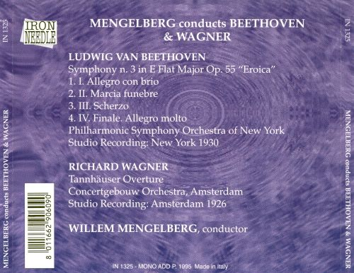Willem Mengelberg Conducts Beethoven & Wagner