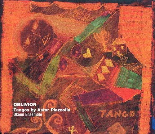 Oblivion: Tangos by Astor Piazzolla