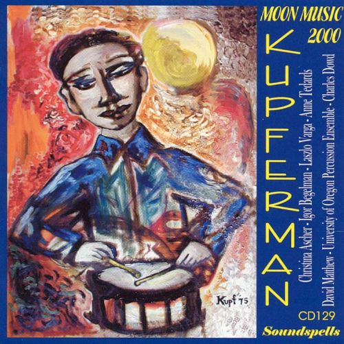 Kupferman: Moon Music 2000