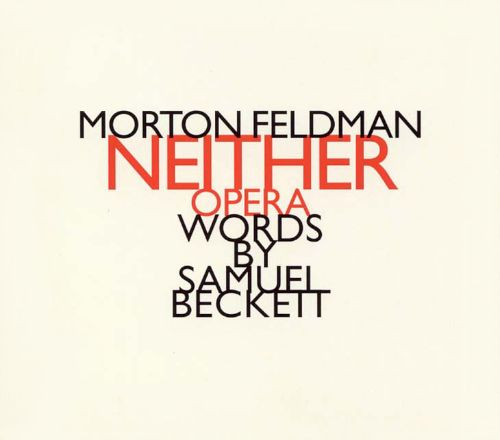 Morton Feldman: Neither
