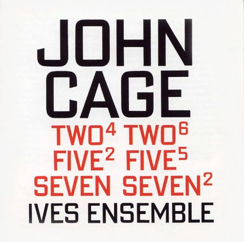 John Cage: Two, Five, and Seven