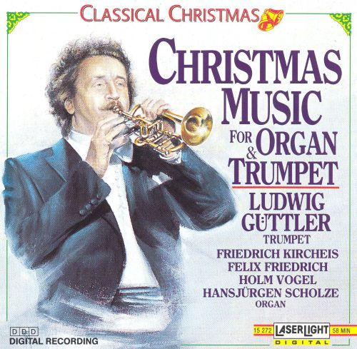 classical christmas music for trumpet and organ - Classical Christmas Music
