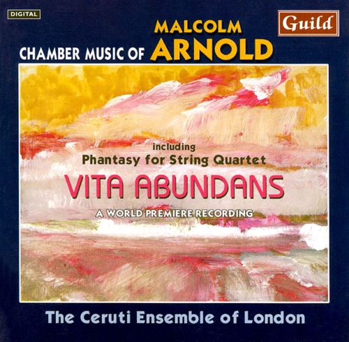 Malcolm Arnold: Chamber Music