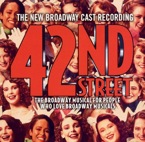 42nd Street (New Broadway Cast Recording)
