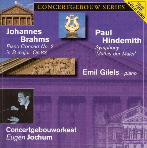 Brahms: Piano Concerto No. 2; Hindemith: Symphony 'Mathis der Mahler'