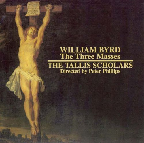 Byrd: The Three Masses